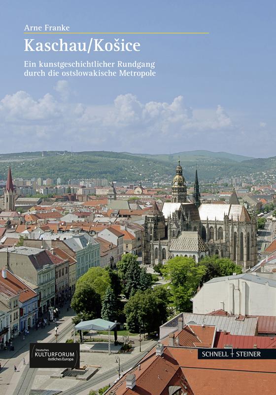 Kaschau – Košice