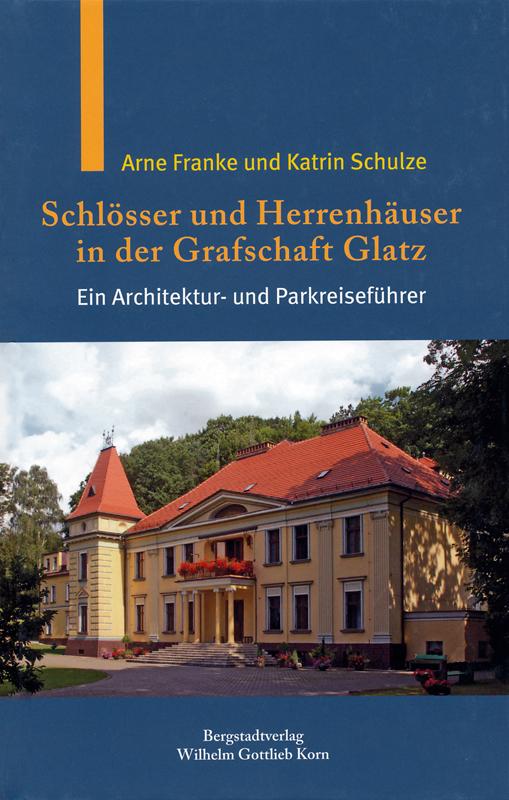 Schlösser und Herrenhäuser in der Grafschaft Glatz