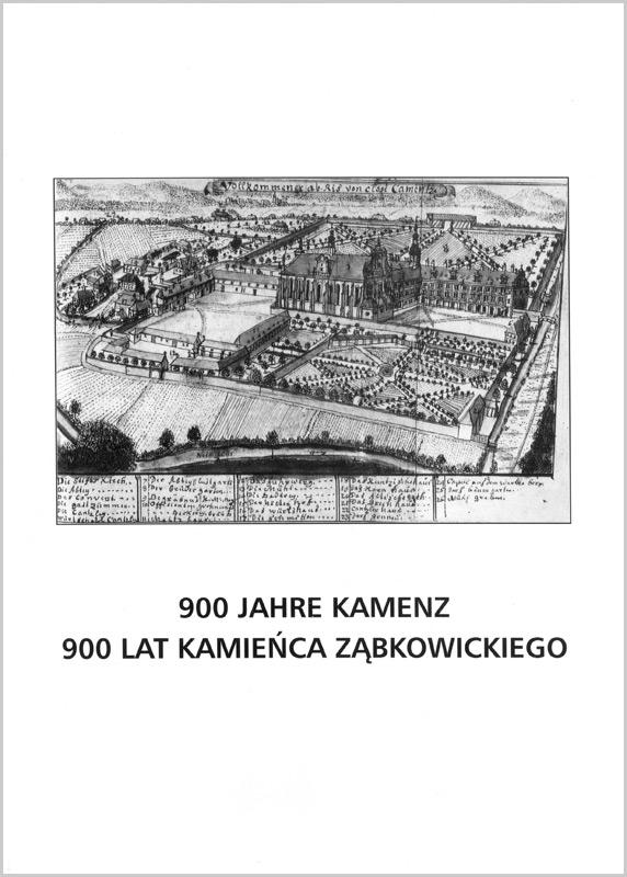 900 Jahre Kamenz / 900 Lat Kamieńca Ząbkowickiego