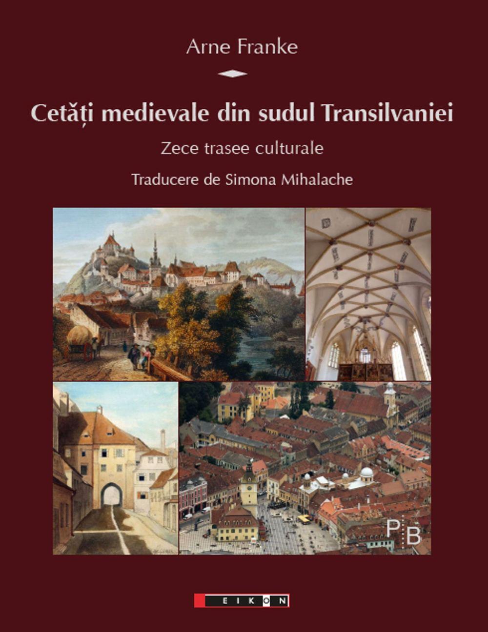 Cetati medievale din sudul Transilvaniei